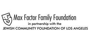Max Factor Family Foundation in Partnership with Jewish Foundation of LA